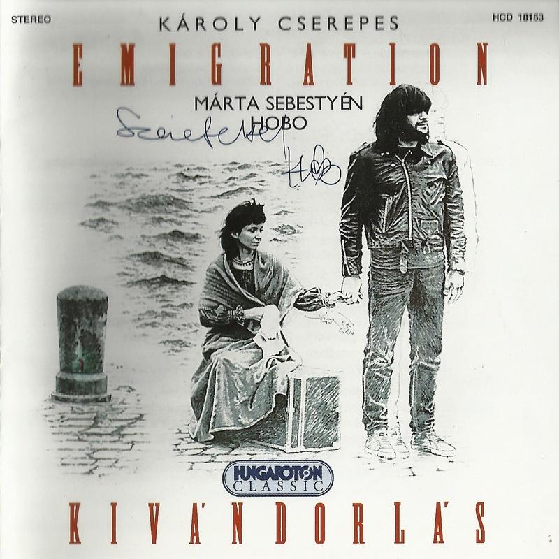 1989 – Sebestyén Márta és Hobo: Kivándorlás
