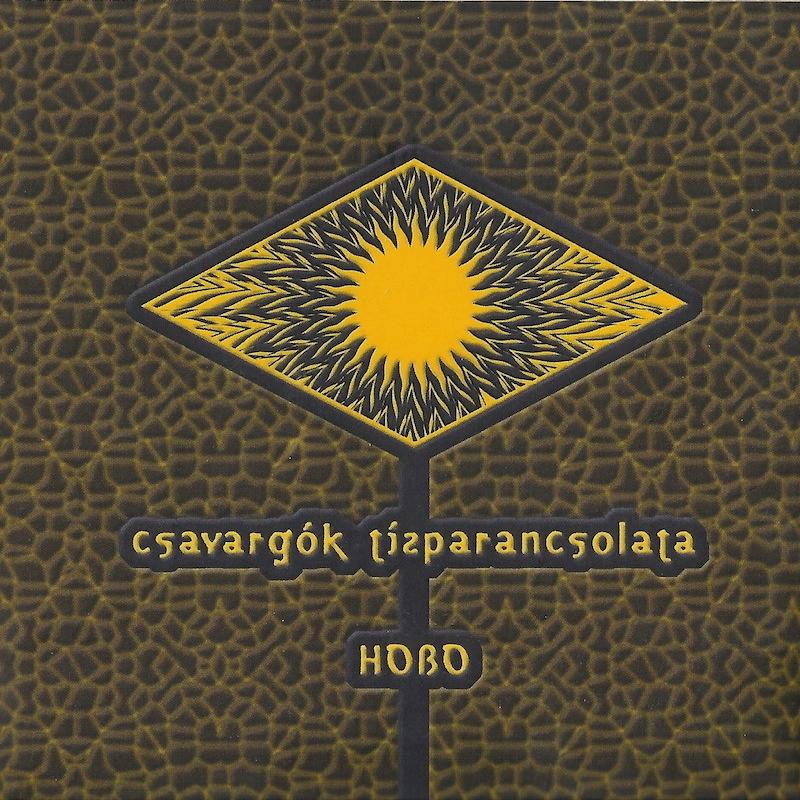 1999 – Csavargók tízparancsolata