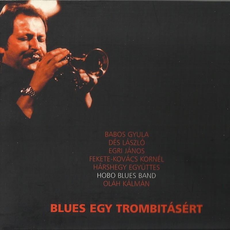 2007 – Blues egy trombitásért